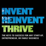 Is Constant Reinvention the Key to Success?: An interview with Lloyd Shefsky about Invent, Reinvent, Thrive